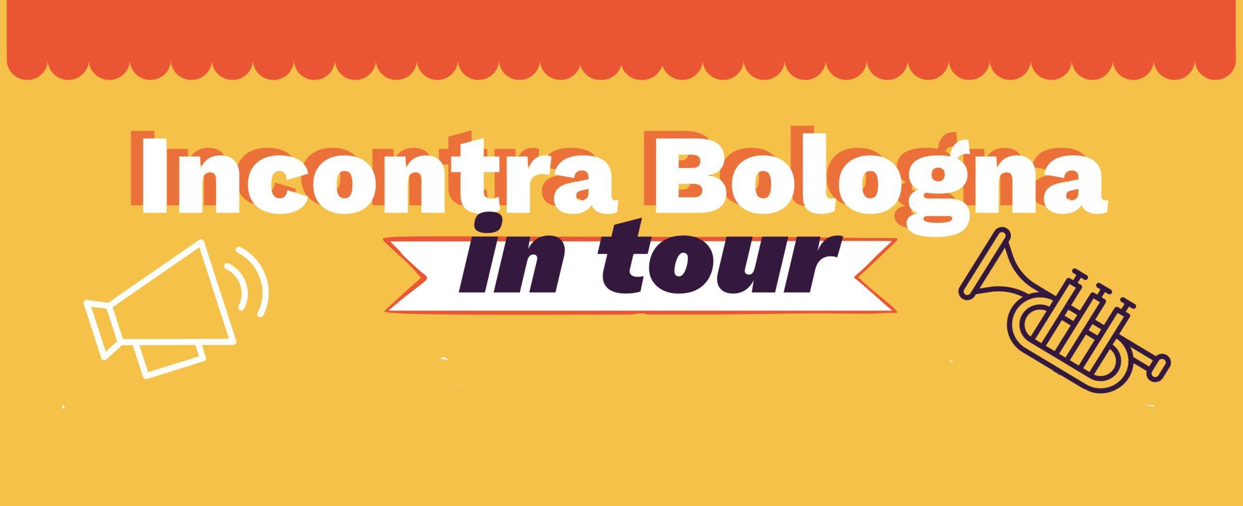 Eventi incontra bologna in tour